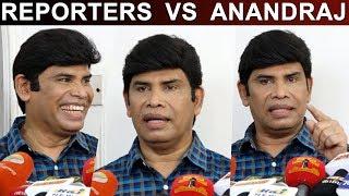 Reporters Vs Anandraj