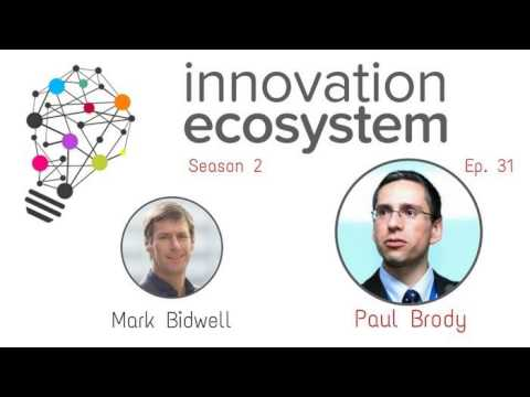 High Stakes Industrial Innovation: A View From Silicon Valley with Paul Brody