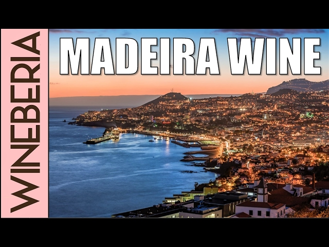MADEIRA WINE | Shocking origins and unique aging method