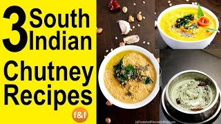 3 Quick easy Chutney Recipes | South Indian Chutney Recipes | साउथ इंडियन चटनी रेसिपीज