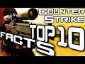 Top 10 Facts About Counter-Strike You Didn't Know!
