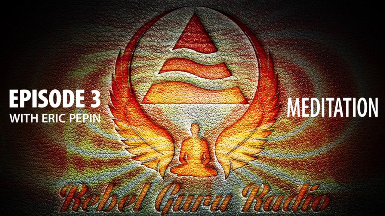 The Higher Balance Meditation Method | Rebel Guru® Radio ...