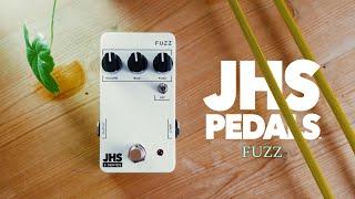 JHS 3 Series: FUZZ