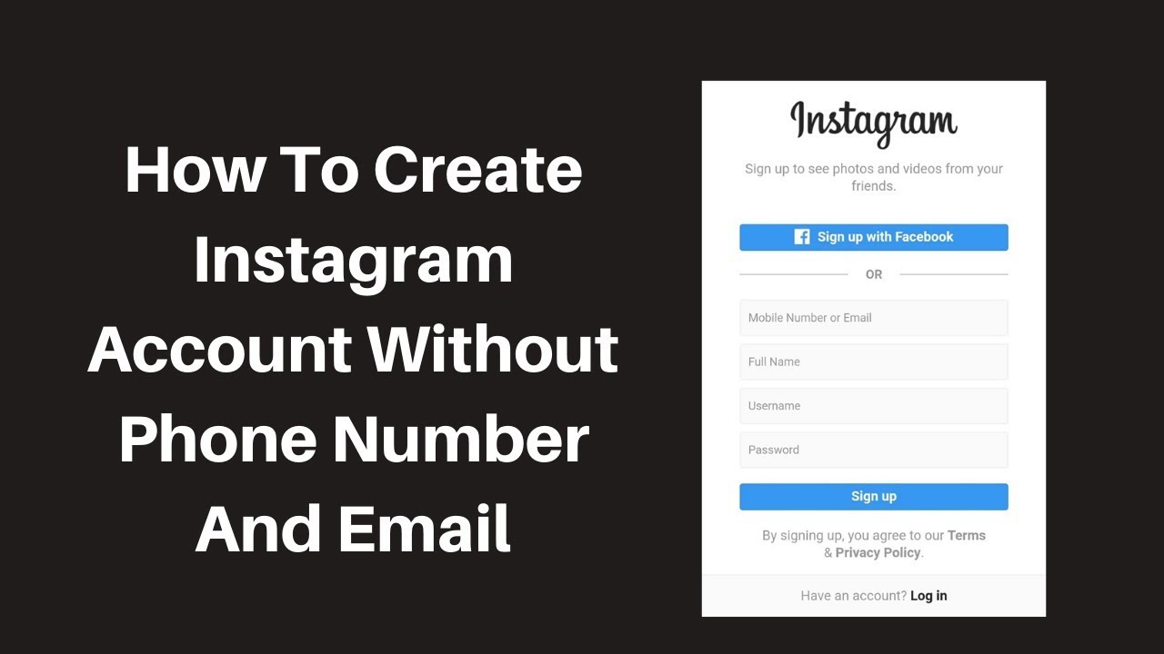 How To Create Instagram Account Without Phone Number And Email