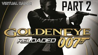 James Bond 007 Goldeneye Reloaded Walkthrough Part 2 (Arkhangelsk Dam Mission Part 1)