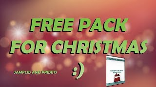 FREE PACK FOR CHRISTMAS | SAMPLES AND PRESETS!