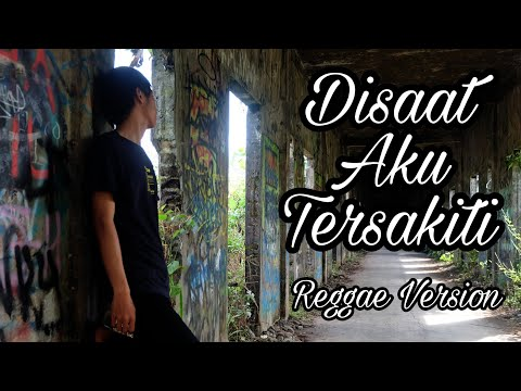 Disaat Aku Tersakiti Reggae Version Cover IMp