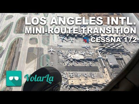 LOS ANGELES INTL - MINI ROUTE TRANSITION | CLASS BRAVO | CESSNA 172 | AUDIO ATC