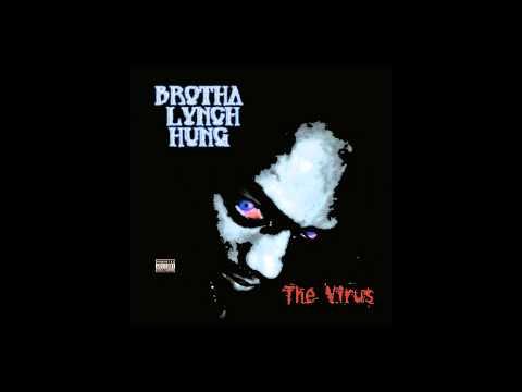 Brotha Lynch Hung - [ The Virus ] FULL ALBUM {2001} --((HQ))--