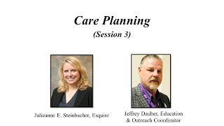 Alzheimer's Planning Session 3 – Care Planning