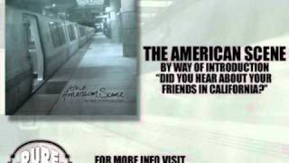 Watch American Scene Did You Hear About Your Friends In California video