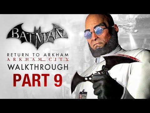 Batman: Return to Arkham City Walkthrough Part 9 Protocol Ten