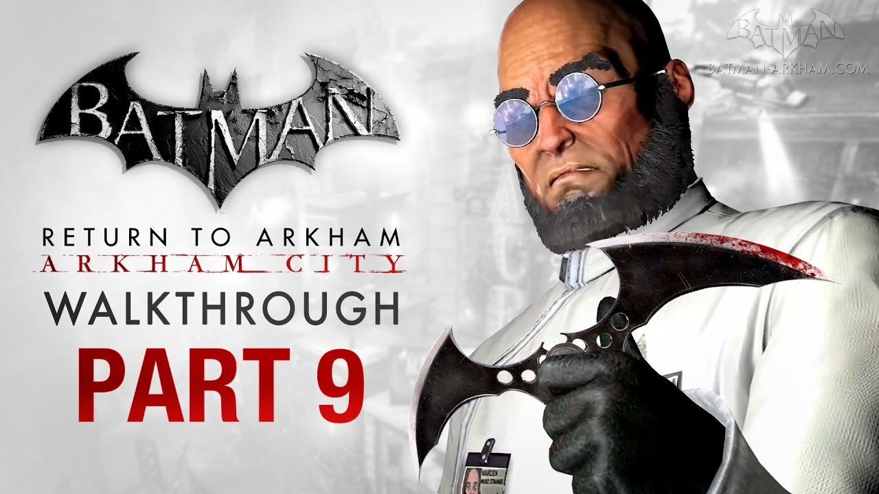 Download Batman: Return to Arkham City Walkthrough - Part 9 - Protocol Ten