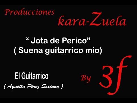 Karaoke Jota de Perico  (El Guitarrico)