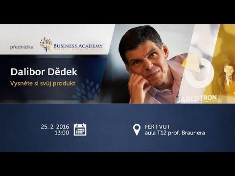 Dalibor Dědek: Vysněte si svůj produkt