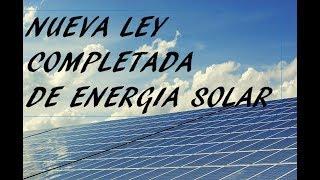 Nueva Ley Completada de Energía Solar