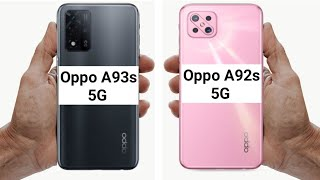Oppo a93s 5g vs oppo a92s 5g full comparison camera display antutu benchmark score speed test price