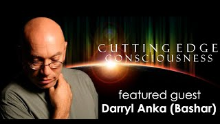 "Darryl Anka (Bashar): Embracing Life's ""Speed Bumps"""