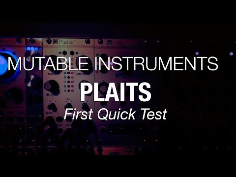 Mutable Instruments Plaits - Quick First Test