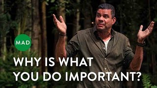 Why Is What You Do Important?   Vincent Hendricks