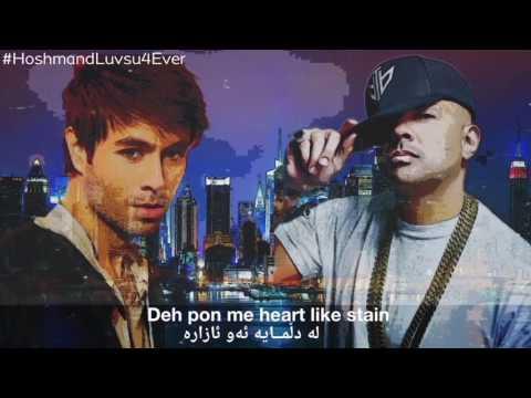 Enrique Iglesias & Sean Paul - Subeme La Radio |Kurdish Subtitle + Lyrics - Letra|