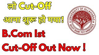 B.Com First Cut-Off Of Allahabad University.