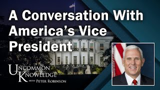 A  Conversation with Vice President Mike Pence