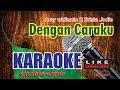 Arsy Widianto Ft Brisia Jodie - Dengan Caraku Karaoke Version Lower Key   Chord