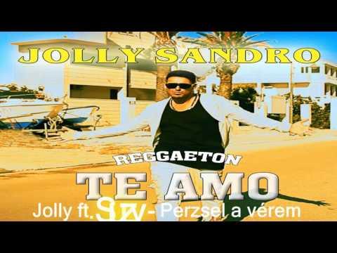 Jolly Sandro - Te Amo - Reggaeton Album Promo 2017 letöltés