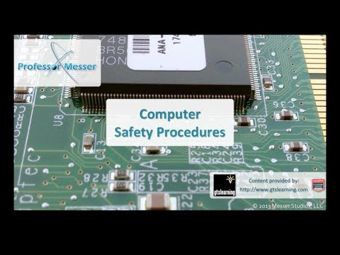 Computer Safety Procedures - CompTIA A+ 220-801: 5.1