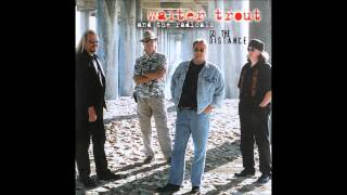 Walter Trout - Faithful