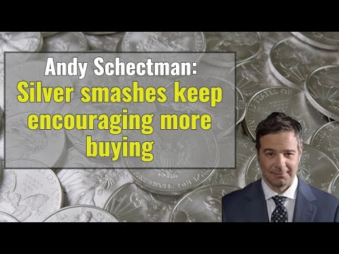 Andy Schectman: Silver smashes keep encouraging more buying