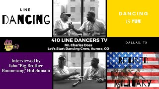 EP 56: Interview with Retired Army Officer Mr Charles Doss of Lets Start Dancing Crew, Aurora, CO