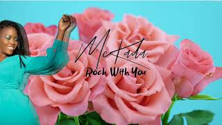 McKada- Rock with you (Official Audio)