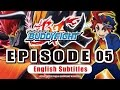 [Sub][Episode 05] Future Card Buddyfight X Animation