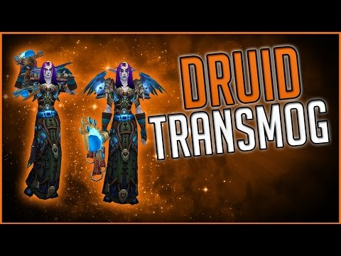 Top 10 Druid Transmog Sets - With location guide (World of Warcraft)