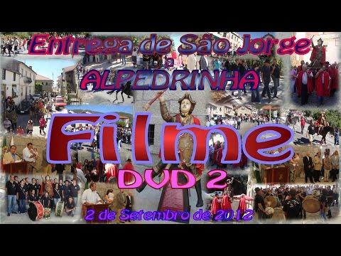 Acto de Entrega Sao Jorge 2012 09 02 Filme DVD2