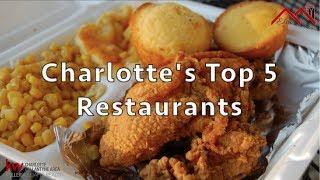 Charlotte's Top 5 Restaurants