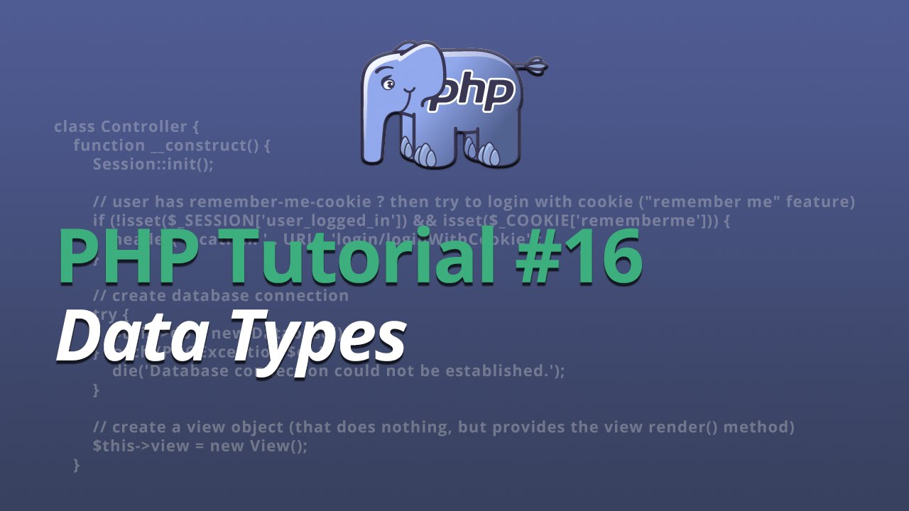 PHP Tutorial - #16 - Data Types