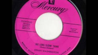 Big Long Slidin' Thing by Dinah Washington