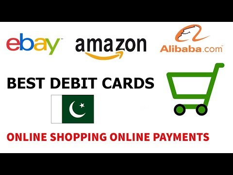 Best Debit Card in Pakistan For Online Shopping and Payments in Hindi/Urdu 2017-2018