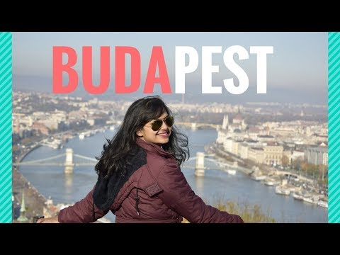 Budapest, Hungary Attractions | Travel Vlog- Part 1