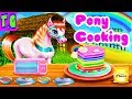 ★PONY COOKING RAINBOW CAKE♥MLP COOKING GAMES FOR KIDS.HD