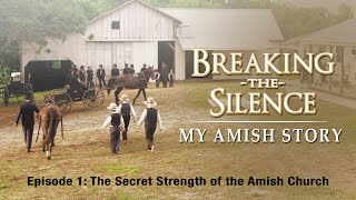 Breaking the Silence | The Secret Strength of the Amish Church | Joseph J. Graber | Lester Graber