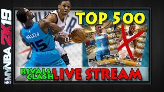 *LIVE STREAM*   Top 500 Russell Westbrook Crazy Cut-off STAR RIVALS CLASH GRIND   MYNBA2K19