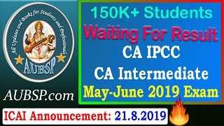 CA IPCC Result May 2019 and CA Intermediate May 2019 Result declare at 5 PM on 23rd August 2019