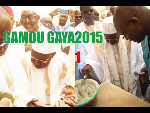 GAMOU GAYA 2015 - Les Chants Religieux (avec le groupe de Gaya et Abdoul Aziz Mbaye)