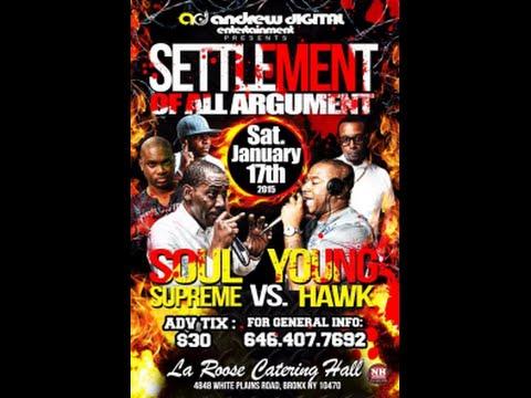 Settlement of Argument Soul Supreme Vs Young Hawk [Bronx NY] 1 17 2015