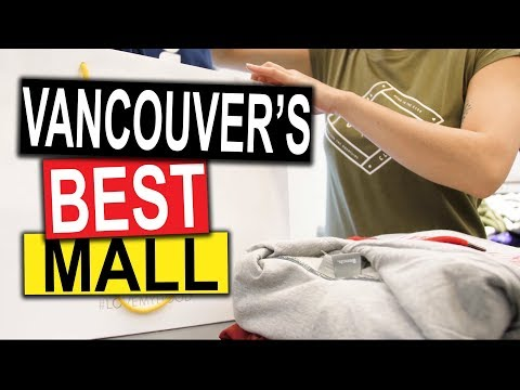 Vancouver's BEST Shopping Mall (2018) | Vancouver Travel Guide