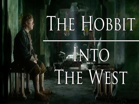 The Hobbit  Into the West